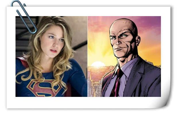 超人经典反派莱克斯·卢瑟将被引入《超女》 剧集